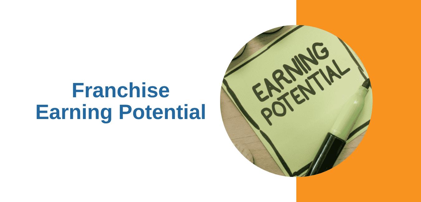 Franchise Earning Potential